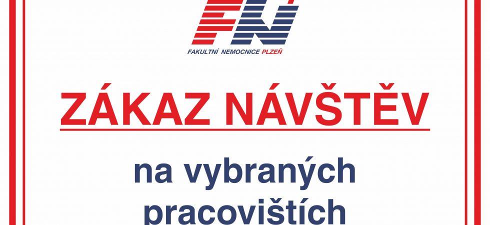 Fakultní nemocnice Plzeň vyhlásila od neděle zákaz návštěv na vybraných odděleních. Nesmí se ani na žádnou JIP